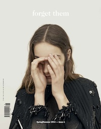 Forget Them Spring/Summer 2014 — issue 6